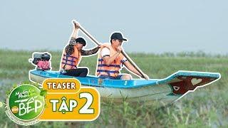Teaser #2 | Giang Ca chạm trán Anh Vi Cá trên làng chài Hồ Dầu Tiếng | Muốn Ăn Phải Lăn Vào Bếp