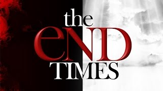 The End Times - Week 5