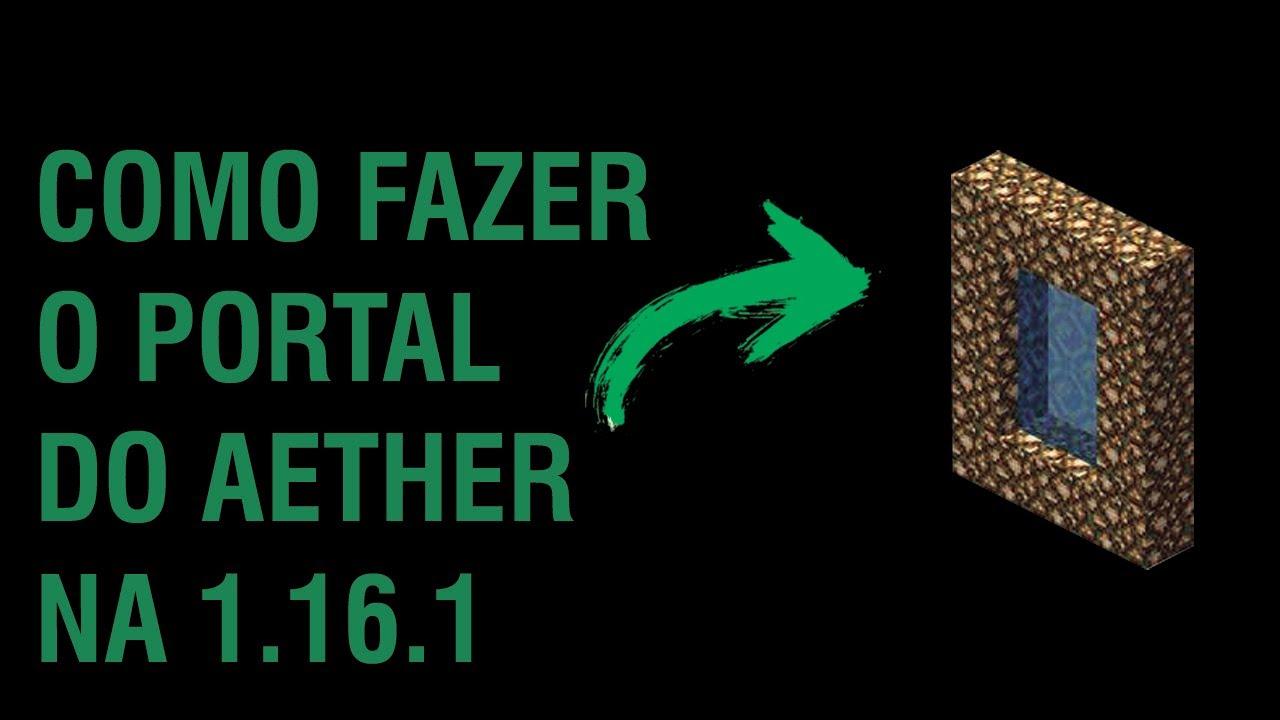 Download COMO IR PARA O AETHER NO MINECRAFT 1.16.1 (SEM MODS)