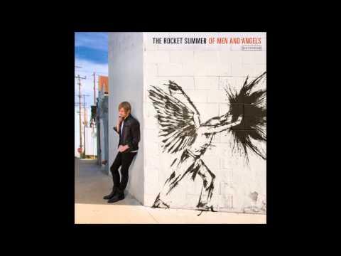 The Rocket Summer - Of Men And Angels (Full Album)