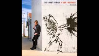 Watch Rocket Summer Of Men And Angels video