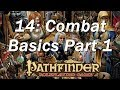 PATHFINDER Roleplaying Game, RPG Basic Rules ep 14 | The Basics of Combat, Initiative and Surprise