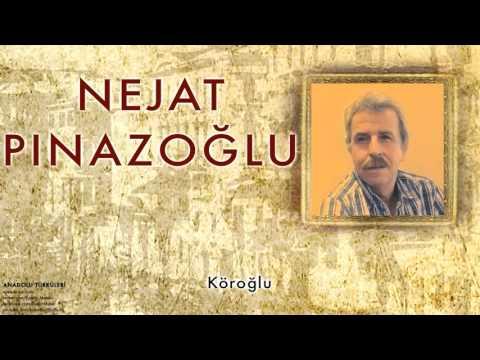 Nejat Pınazoğlu - Köroğlu [ Anadolu Türküleri © 1998 Kalan Müzik ]