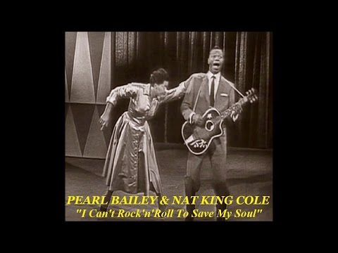 Pearl Bailey & Nat King Cole  I Can't Rock'n'Roll To Save My Soul 1957 Video