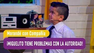¡Miguelito tiene problemas con la autoridad! - Morandé con Compañía 2018