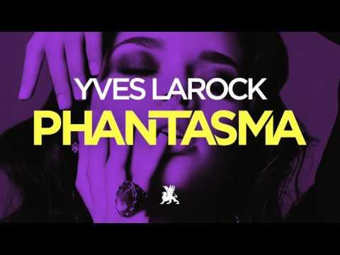 Yves Larock - Phantasma