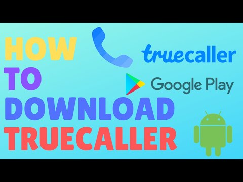 How to Download and Install Truecaller on Android Device or Mobile