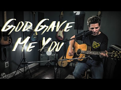 Blake Shelton - God Gave Me You | Acoustic Cover (2017)