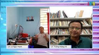 Hội luận CPĐ - Bình luận sự kiện chính trị, xã hội nổi bật với Lm. Lê Ngọc Thanh