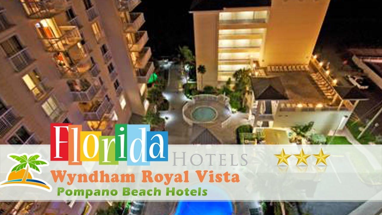 Wyndham Royal Vista Pompano Beach Hotels Florida