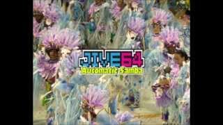JIVE64 - Automatic Samba (Mashup + Remix)