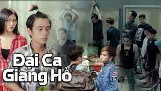 Phim Hài 2019 Đại Ca Giang Hồ - Đinh Đại Vũ, Hồng Vân, Tuấn Dũng, Tuấn Voi | Phim Giang Hồ 2019