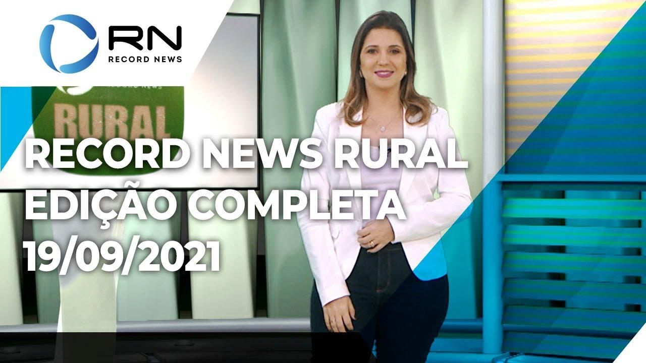 Download Record News Rural - 19/09/2021