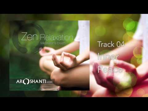 Zen Relaxation - Track 04 Inner Peace by Aroshanti Mp3