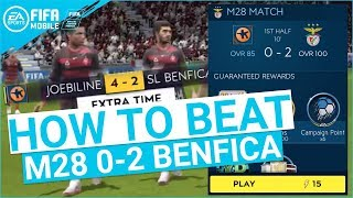 FIFA MOBILE 19 SEASON 3 HOW TO BEAT M28 0-2 BENFICA MASTER CAMPAIGN TIPS & TRICKS