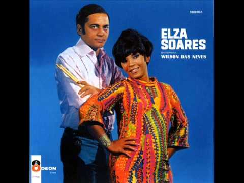 Elza Soares Wilson das Neves - LP  Baterista Wilson das Neves - Album Completo/Full Album
