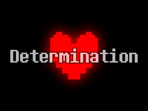 "Undertale - All songs with the ""Determination"" melody/leitmotif"