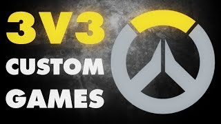 Overwatch | Fun 3v3 Custom Games! (JHZER, Pulse MK, Krazack, VeriXon, Aimpunch, Ninex)