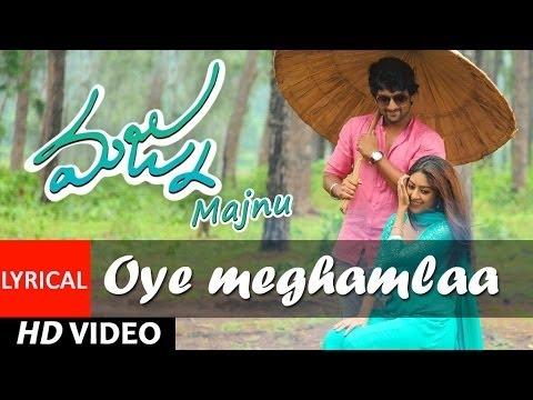 "Oye Meghamla Lyrical Video Song || ""Majnu"" | Nani, Anu Immanuel | Gopi Sunder,Srimani | Telugu Songs"