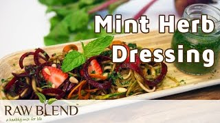 How To Make Mint Herb Dressing In A Vitamix 5200 Blender By Raw Blend
