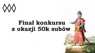 Finał konkursu na 50k subów