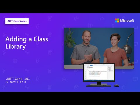 Adding A Class Library | .NET Core 101 [5 Of 8]