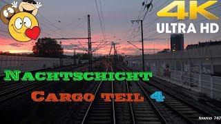 【4K】Traumjob Lokführer Cargo . Nachtschicht Teil 4 . Triebfahrzeugführer bei der Arbeit