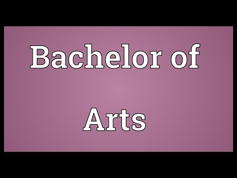 Bachelor of Arts Meaning