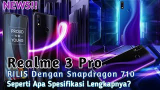 REALME BANGKIT!!! | Resmi Rilis Realme 3 Pro, Redmi Note 7 Hati-Hati!!!.
