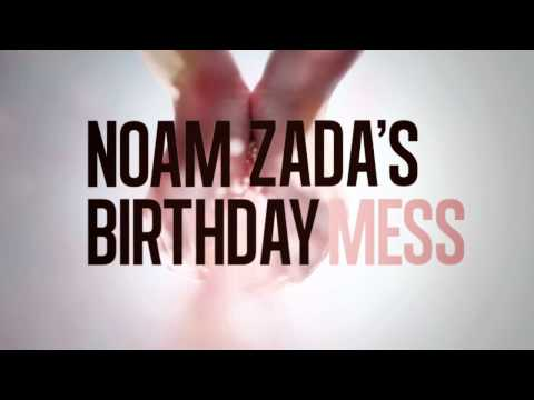 CHART PARTY - NOAM ZADA'S BIRTHDAY MESS