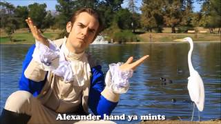 The entire Alexander Hamilton video by Jacksfilms but every time he says