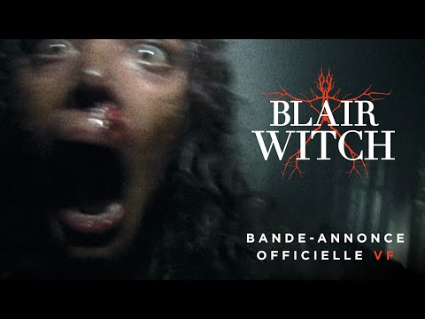 BLAIR WITCH Bande annonce officielle VF streaming vf