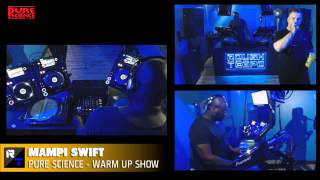 PURE SCIENCE WARMUP with MAMPI SWIFT & DOUBLE O - Rough Tempo - Nov 2014