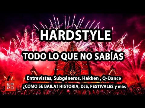 HARDSTYLE: ¿CÓMO SE BAILA? HISTORIA, ENTREVISTAS TOP DJS, FESTIVALES TOP.