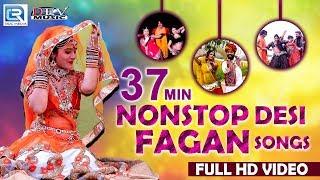 37 Min Nonstop एक से बढ़कर एक SUPERHIT फागण गीत   Dj Fagan Songs   New Rajasthani Fagan Songs