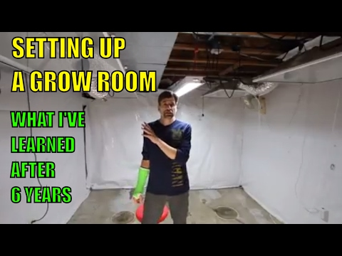SETTING UP A CANNABIS GROW ROOM. WHAT I'VE LEARNED 6 YEARS DOING IT.  EQUIPMENT, ELECTRICAL,GEAR.