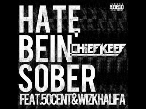 Chief Keef - Hate Bein Sober Ft. 50 Cent, Wiz Khalifa OFFICIAL INSTRUMENTAL
