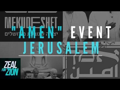 """""""Amen"""" Event Jerusalem?"""