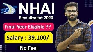 NHAI Recruitment 2020 | Salary ₹39,100 | Final Year Eligible ?? | NO FEE | Latest Jobs 2020