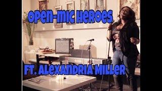 Open-Mic Heroes: Alexandria Miller covers Drunk In Love (By Beyonce)