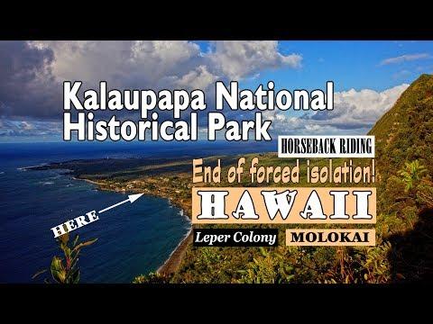Leprosy   Forced Isolation   Kalaupapa National Historical Park
