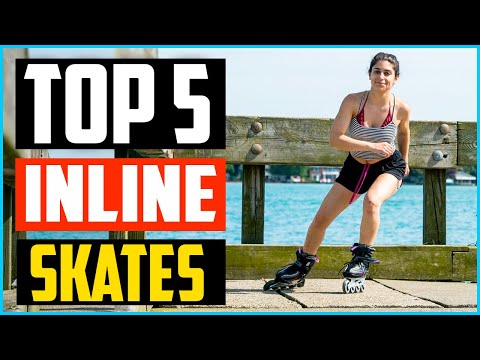 Top 5 Best Inline Skates in 2020 – Reviews with Buyer's Guides Top Brand