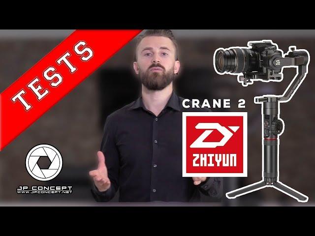 ZHIYUN CRANE 2  | PRESENTATION |  EQUILIBRAGE | FONCTIONNALITÉS | TESTS | 2018 | JP CONCEPT