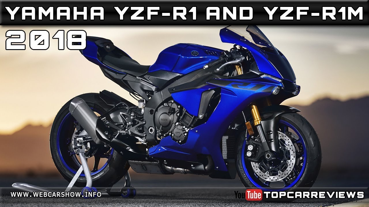 2018 Yamaha Yzf R1 And R1m Review Rendered Price Specs Release Date