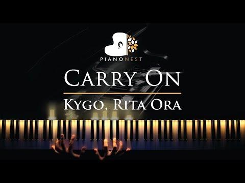 Kygo, Rita Ora - Carry On - Piano Karaoke / Sing Along Cover With Lyrics