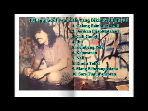 Iwan Fals - 10 Lagu Sedih Iwan Fals Part 1