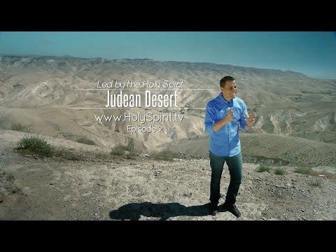 """Led By The Holy Spirit"" - JUDEAN DESERT - Episode 2 - The Promise TV SERIES"