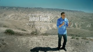 """Led by the Holy Spirit"" - JUDEAN DESERT"