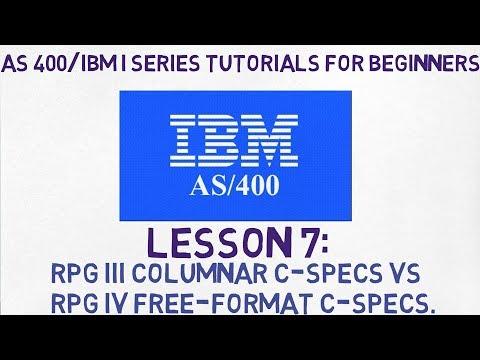 As400 for Beginners   #7   RPG III C-SPECS VS FREE FORMAT