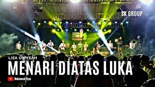 Download lagu MENARI DIATAS LUKA - Liea Owyeah Sk Group